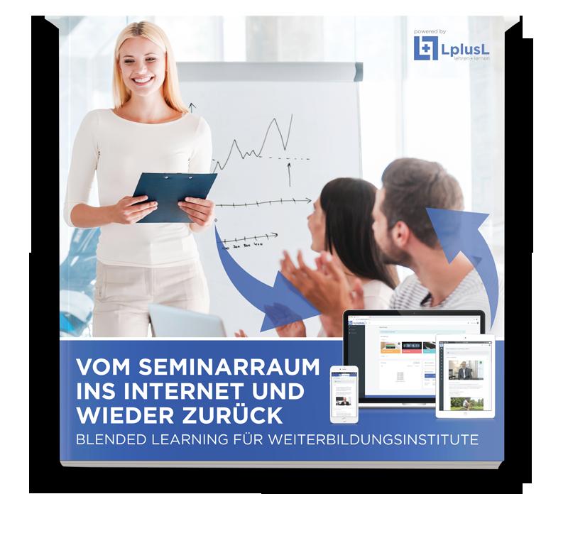 LplusL eBook – Vom Seminarraum ins Internet und wieder zurück – Blended Learning für Weiterbildungsinstitute